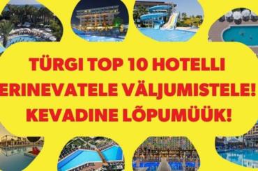 Türgi TOP 10 hotelli erinevatele väljumistele! Kevadine lõpumüük! Kidy Tour